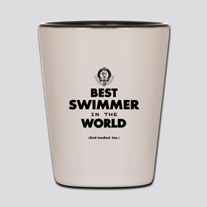 The Best in the World Best Swimmer Shot Glass