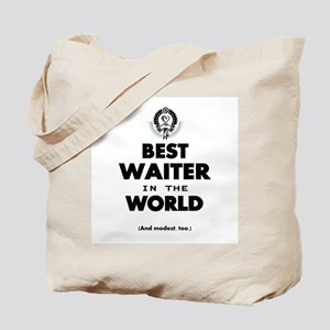 The Best in the World Best Waiter Tote Bag