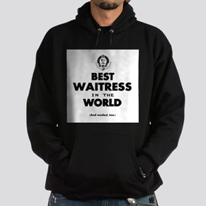 The Best in the World Best Waitress Hoodie