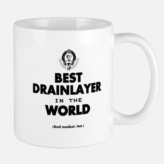 The Best in the World Best Drainlayer Mugs