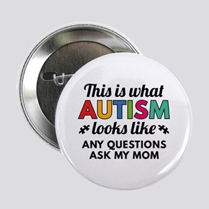 "Autism Looks Like 2.25"" Button"