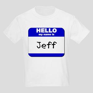 hello my name is jeff  Kids Light T-Shirt