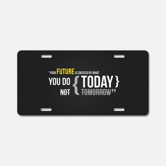Motivational Quotes Aluminum License Plate
