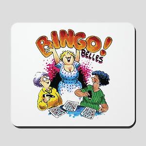 Bingo Belles Mousepad