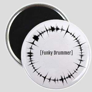 Funky Drummer loop Magnets