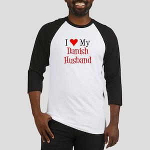 Love My Danish Husband Baseball Jersey