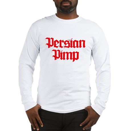 PERSIAN PIMP Long Sleeve T-Shirt