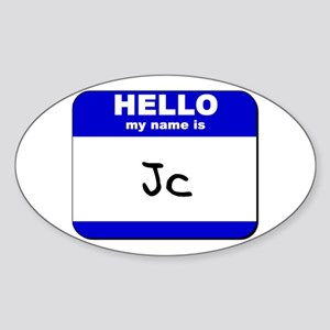 hello my name is jc Oval Sticker