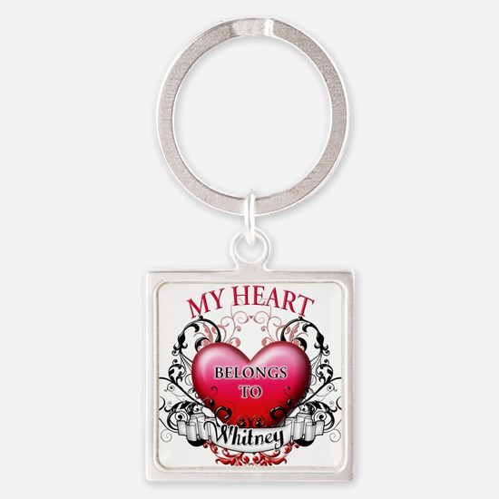 My Heart Belongs to Whitney copy Keychains