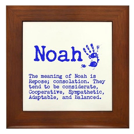 The Meaning of Noah Framed Tile by ItsallintheName