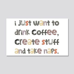 I Just Want To Drink Coffee 20x12 Wall Decal