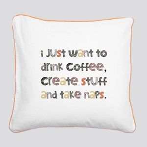 I Just Want To Drink Coffee Square Canvas Pillow