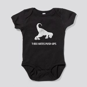 T-Rex Hates Pushups 1 white Baby Bodysuit