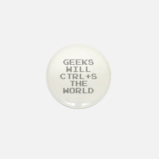 Geeks Will CTRL+S The World Mini Button
