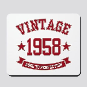 1958 Vintage Aged to Perfection Mousepad