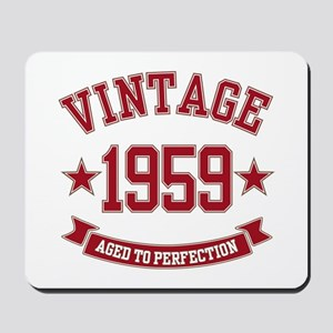 1959 Vintage Aged to Perfection Mousepad