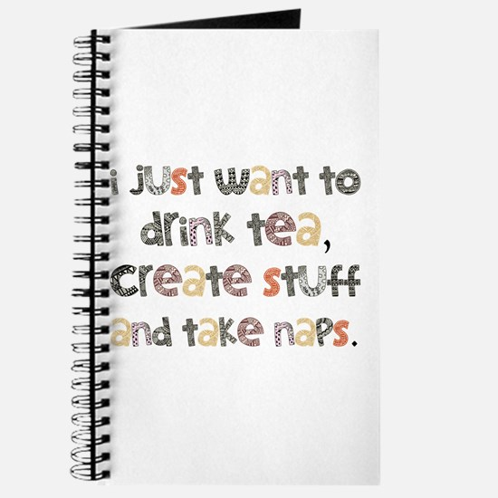Drink Tea, Create, Take Naps Journal