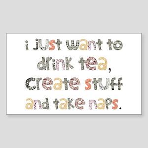 Drink Tea, Create, Take Naps Sticker (Rectangle)