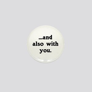And Also With You Mini Button