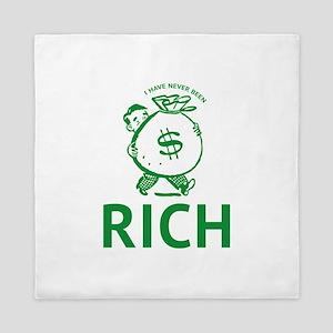 I Have Never Been Rich Queen Duvet