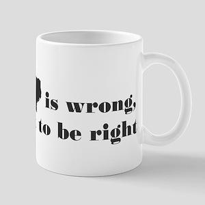 if loving Texas is wrong Mugs