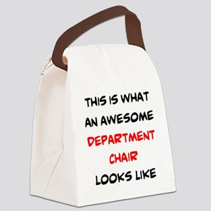 awesome department chair Canvas Lunch Bag