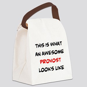 awesome provost Canvas Lunch Bag