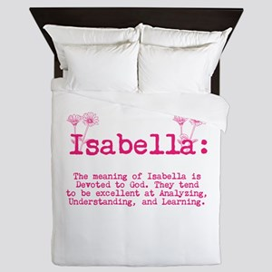 The Meaning Of Isabella Queen Duvet