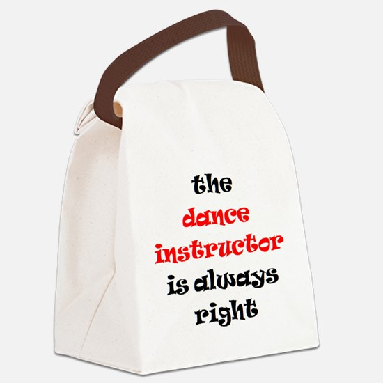 dance instructor right Canvas Lunch Bag