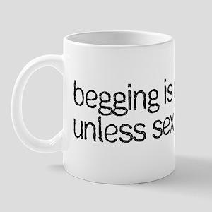Begging For Sex Mug