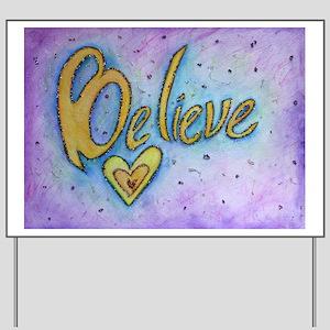 Believe Word Art Yard Sign