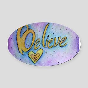 Believe Word Art Oval Car Magnet