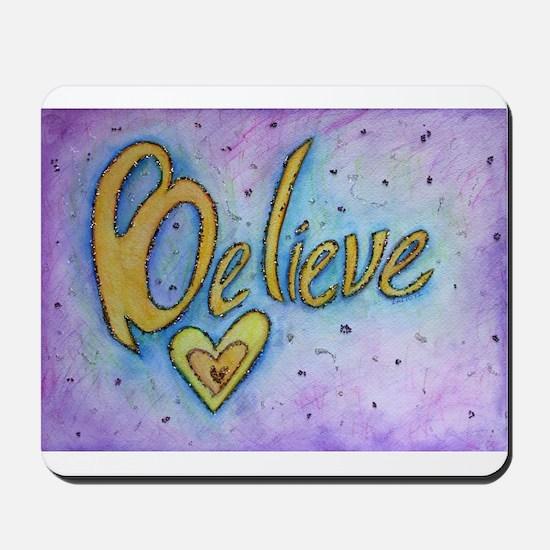 Believe Word Art Mousepad