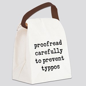 proofread carefully Canvas Lunch Bag