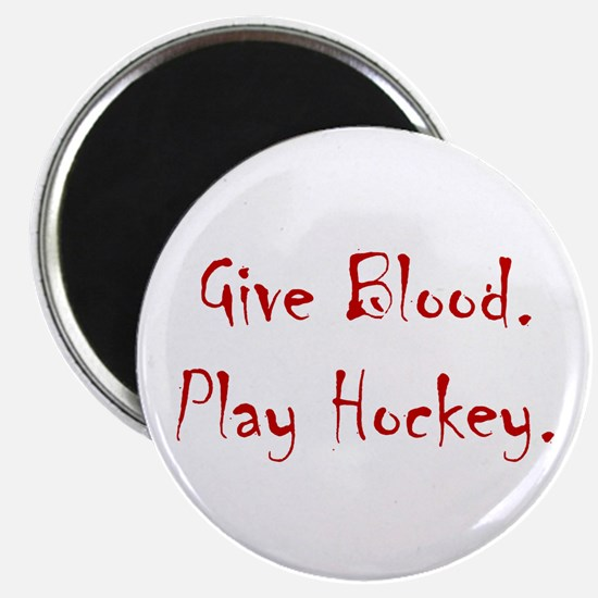 Give Blood, Play Hockey. Magnet