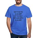 $15 an hour? - Dark T-Shirt
