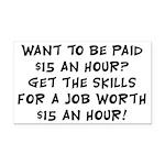 $15 an hour? - Rectangle Car Magnet