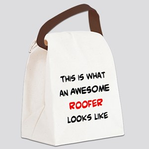 awesome roofer Canvas Lunch Bag