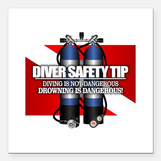 """Diver Safety Tip Square Car Magnet 3"""" x 3"""""""