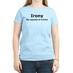 Irony - The Opposite Of Wrinkly Humor Women's Ligh