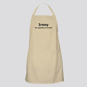 Irony - The Opposite Of Wrinkly Humor Apron
