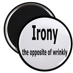 Irony - The Opposite Of Wrinkly Humor 2.25