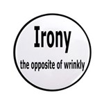 Irony - The Opposite Of Wrinkly Humor 3.5