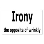 Irony - The Opposite Of Wrinkly Humor Sticker (Rec