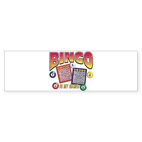 Bingo Is My Game Bumper Sticker