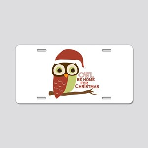 Owl Be Home For Christmas Aluminum License Plate