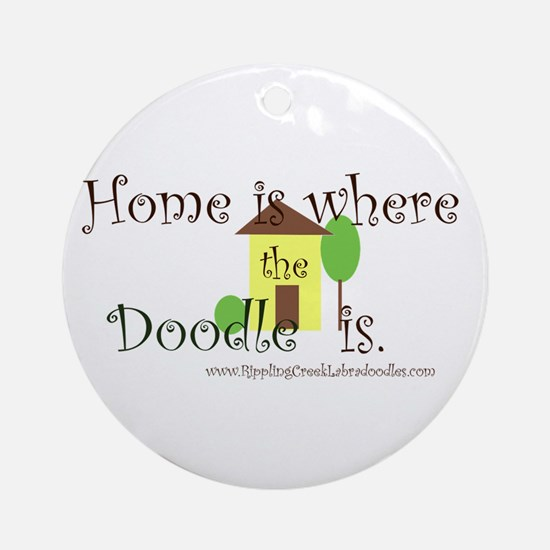 Home Is Where The Doodle Is Ornament (Round)