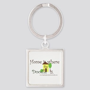 Home Is Where The Doodle Is Keychains