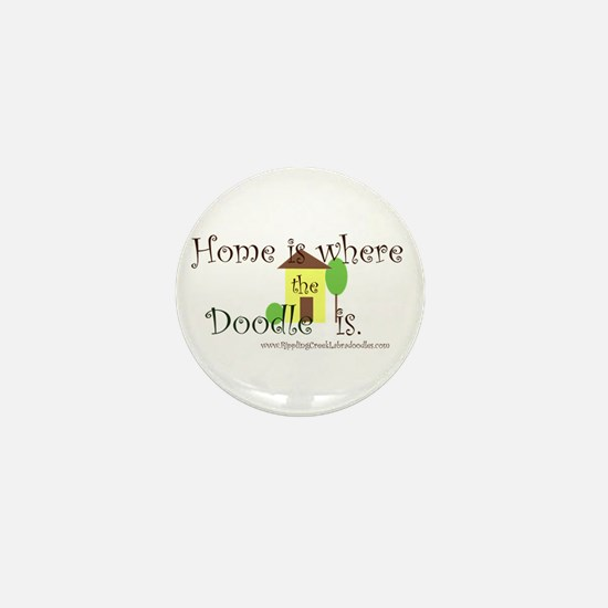 Home Is Where The Doodle Is Mini Button