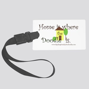 Home Is Where The Doodle Is Luggage Tag